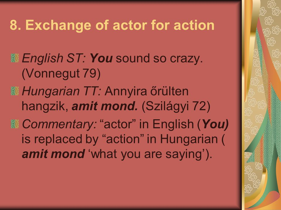8. Exchange of actor for action
