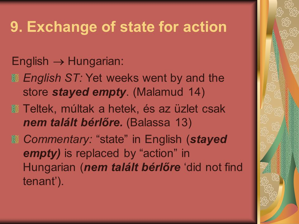 9. Exchange of state for action