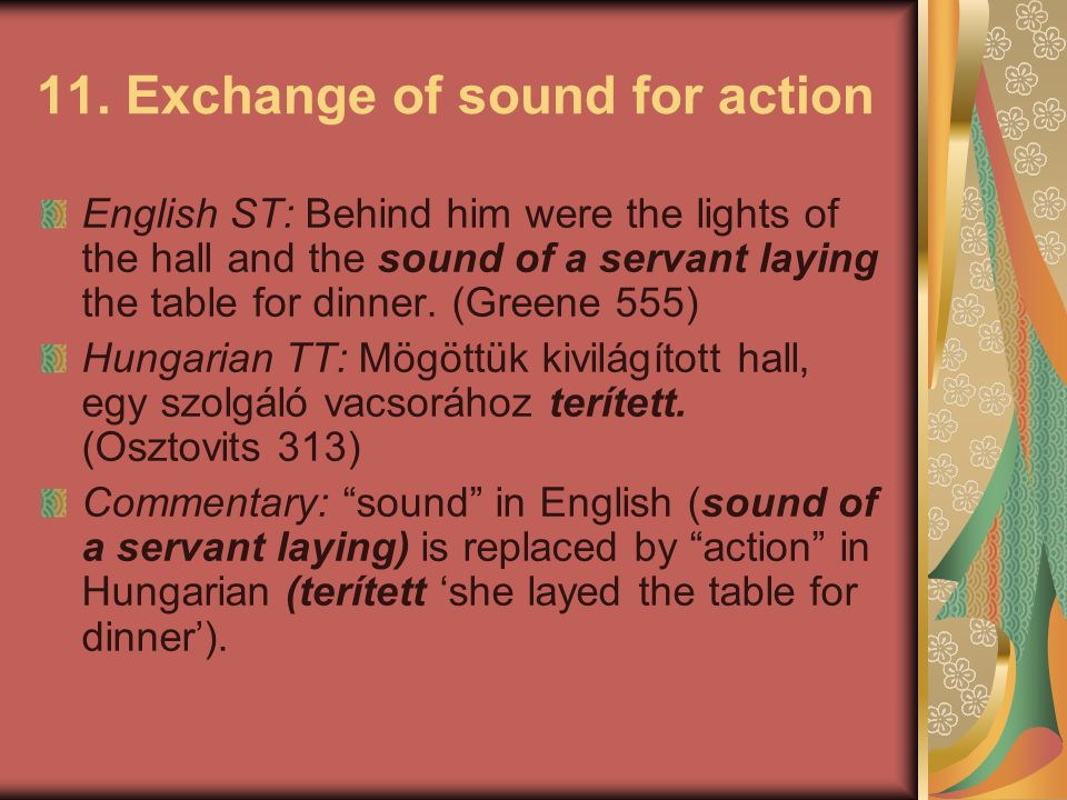 11. Exchange of sound for action