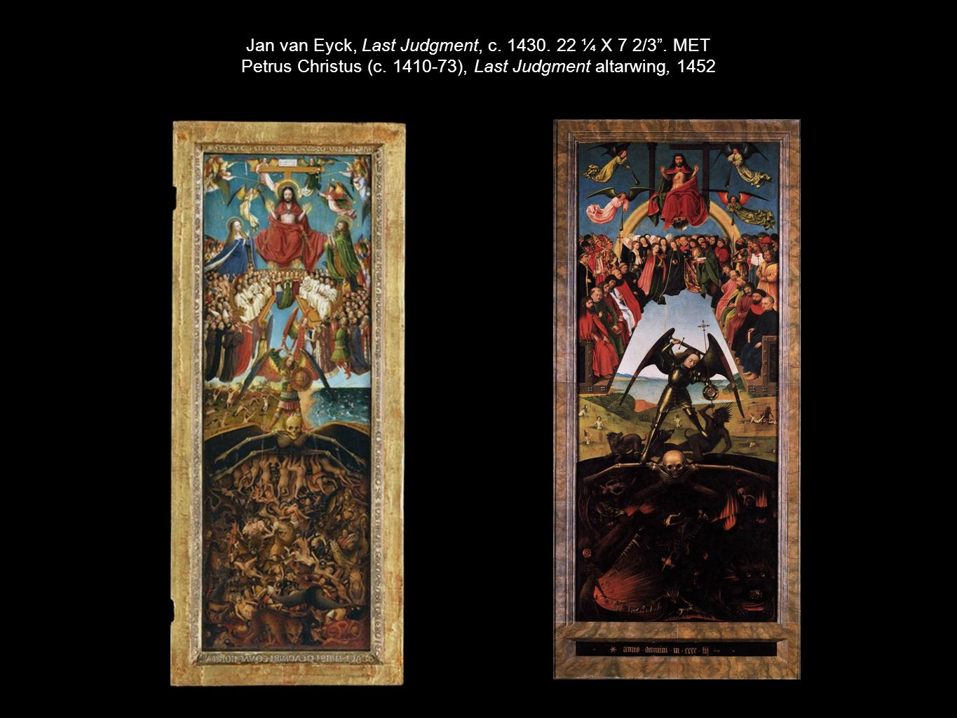 Jan van Eyck, Last Judgment, c. 1430. 22 ¼ X 7 2/3