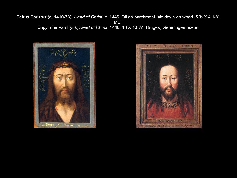 Petrus Christus (c. 1410-73), Head of Christ, c. 1445