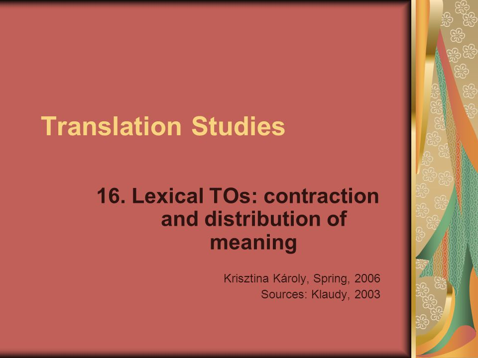 16. Lexical TOs: contraction and distribution of meaning
