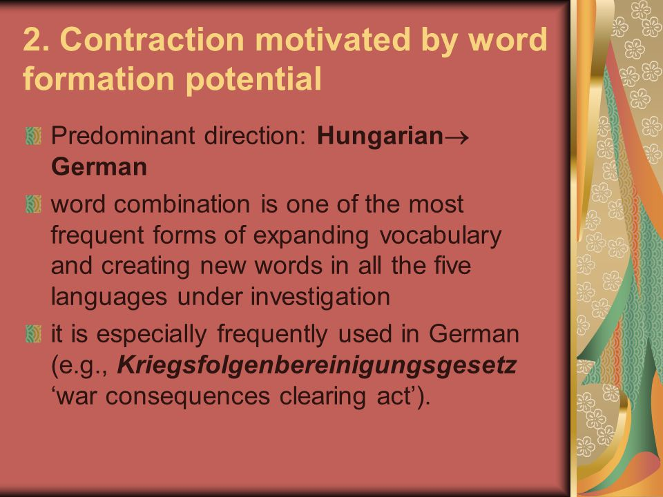 2. Contraction motivated by word formation potential