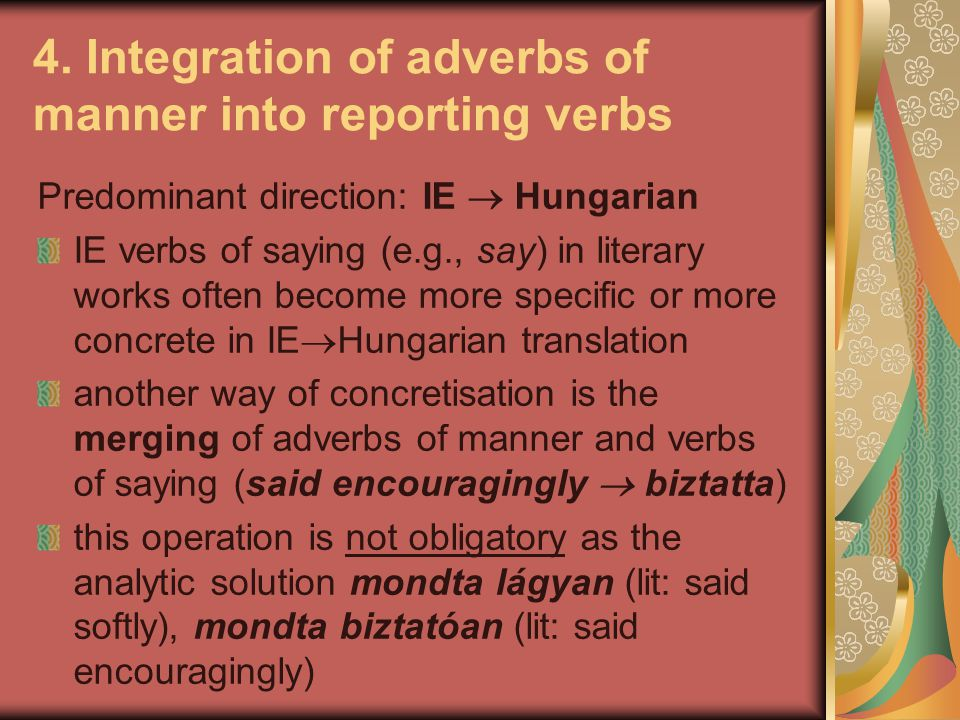 4. Integration of adverbs of manner into reporting verbs