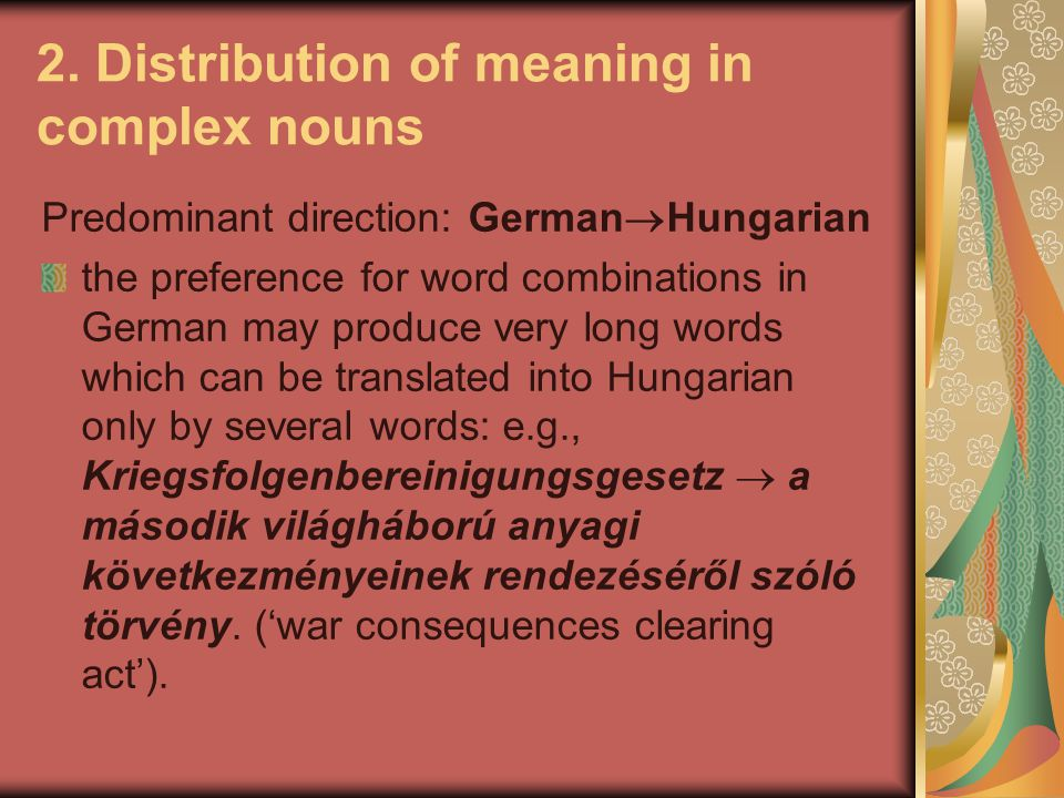 2. Distribution of meaning in complex nouns