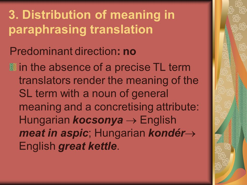 3. Distribution of meaning in paraphrasing translation