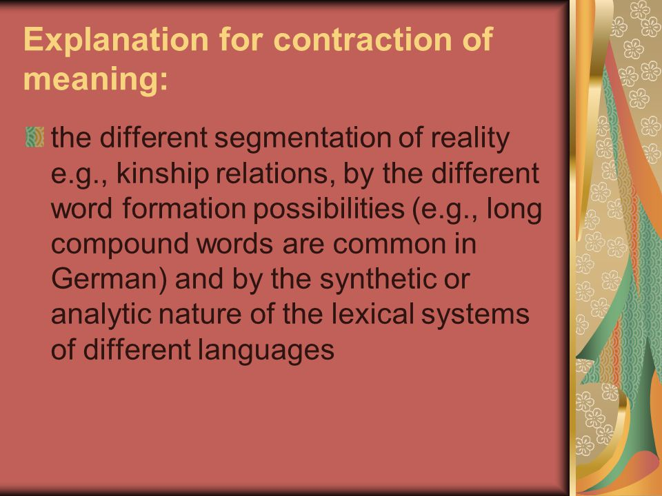 Explanation for contraction of meaning: