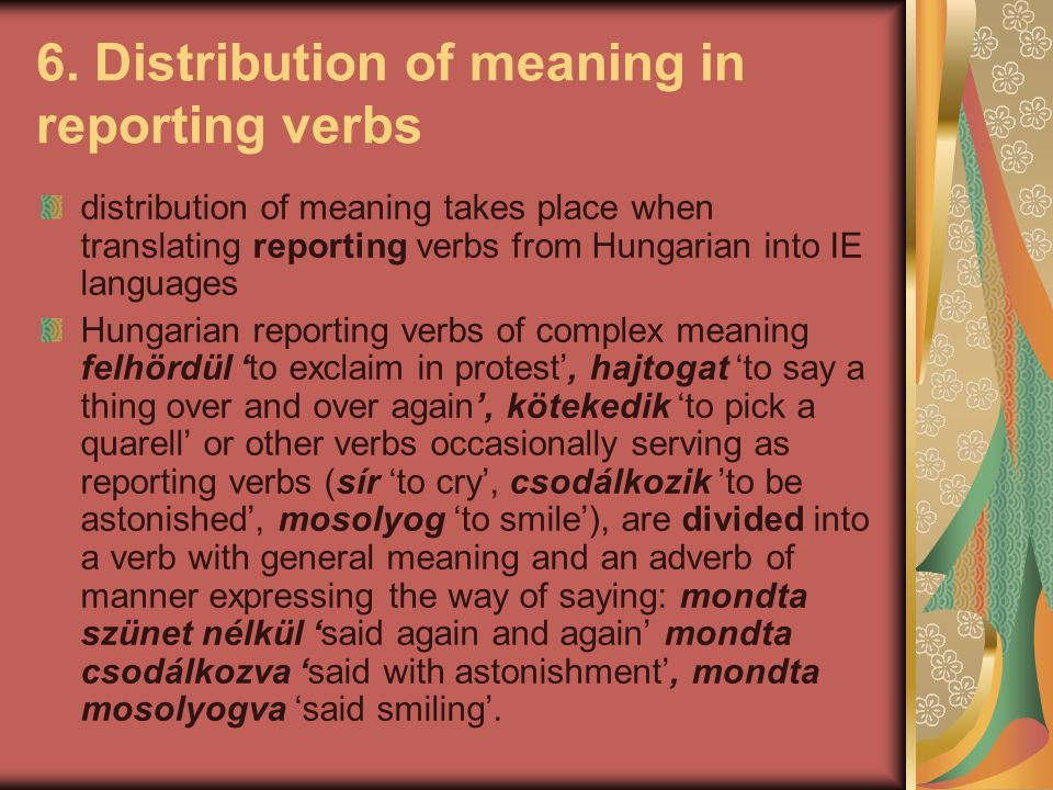 6. Distribution of meaning in reporting verbs