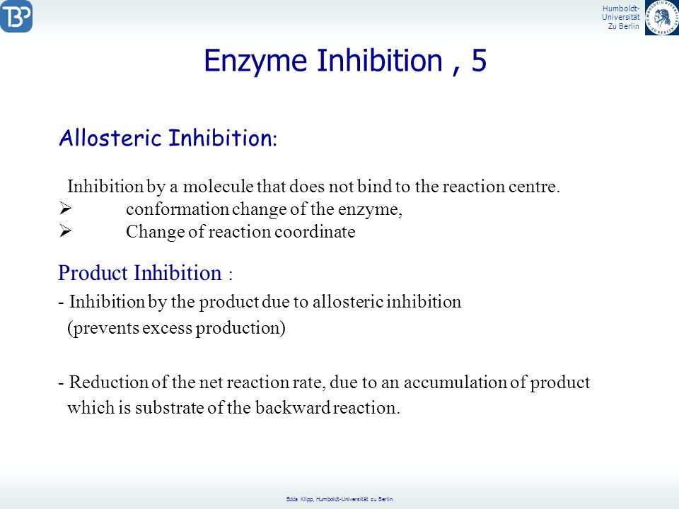 Enzyme Inhibition , 5 Allosteric Inhibition: Product Inhibition :