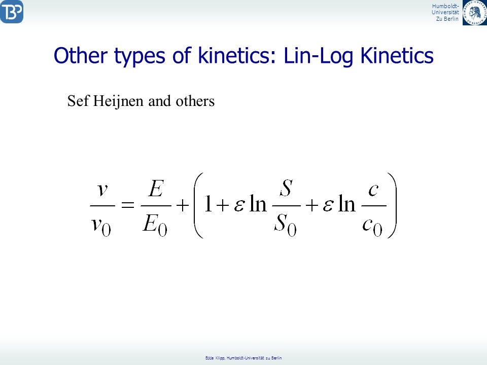 Other types of kinetics: Lin-Log Kinetics