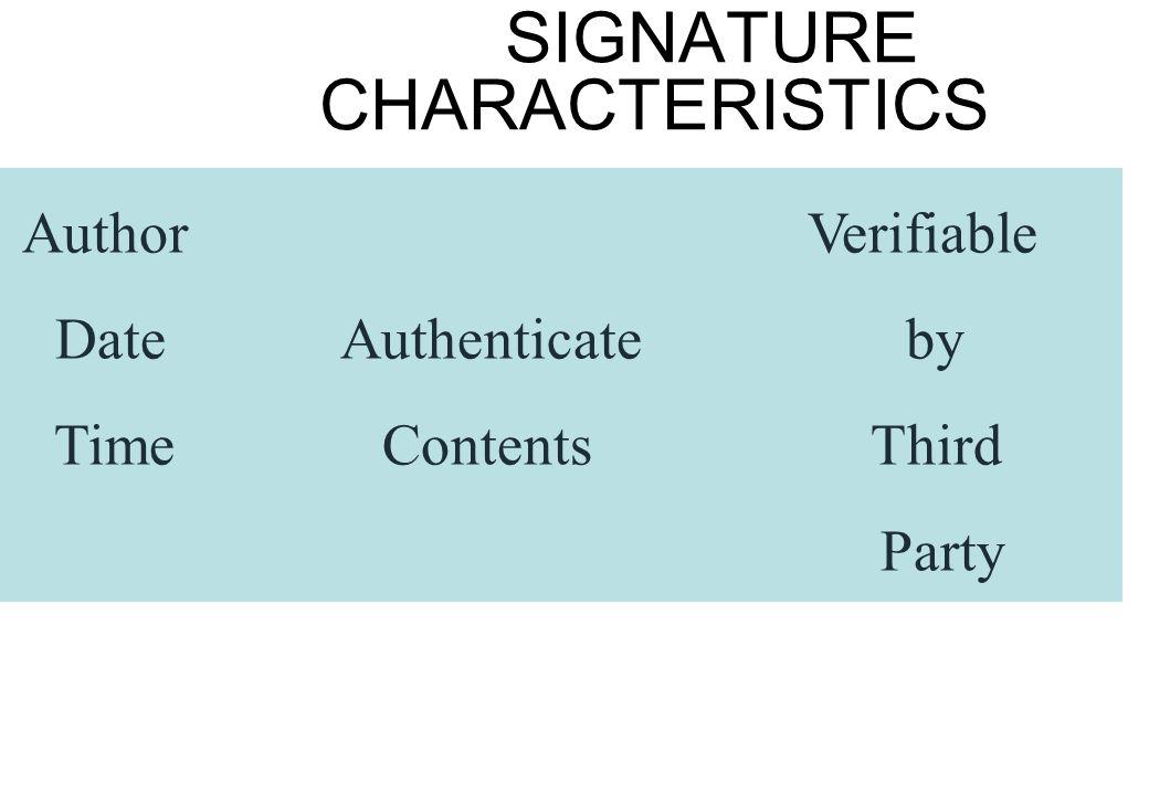 SIGNATURE CHARACTERISTICS