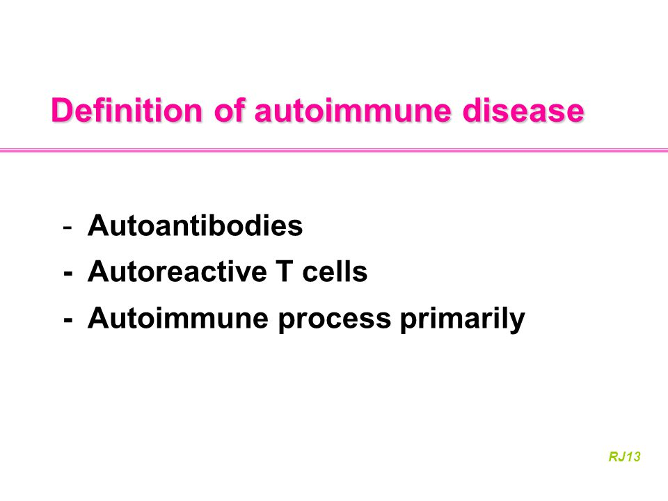 Definition of autoimmune disease