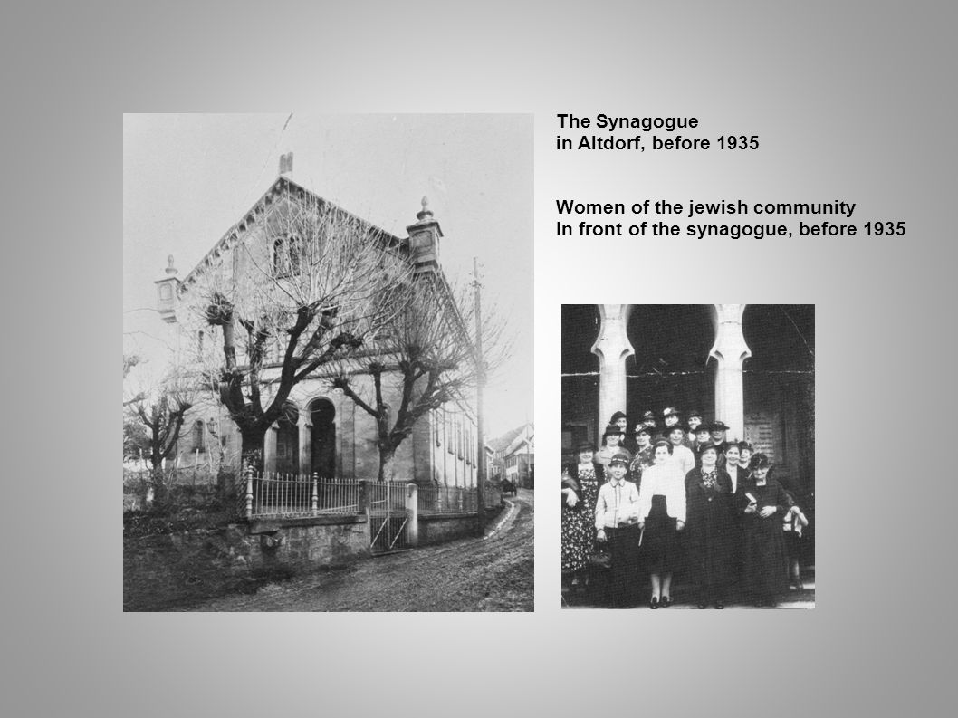 The Synagogue in Altdorf, before 1935. Women of the jewish community.