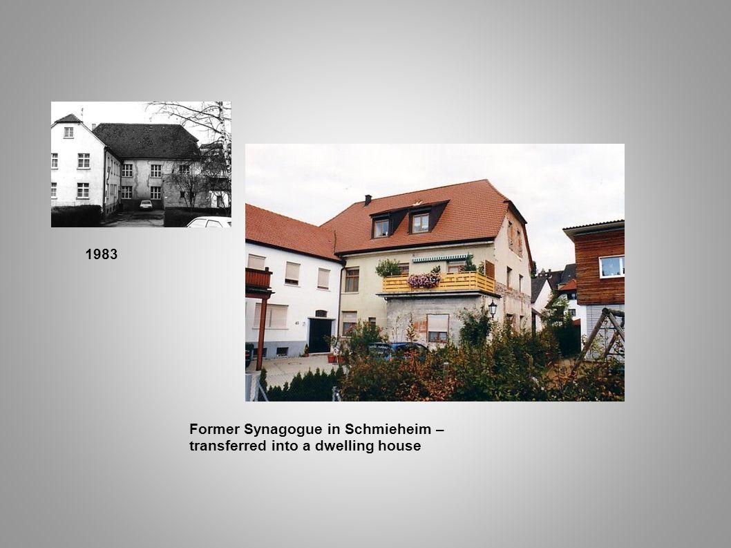 1983 Former Synagogue in Schmieheim – transferred into a dwelling house