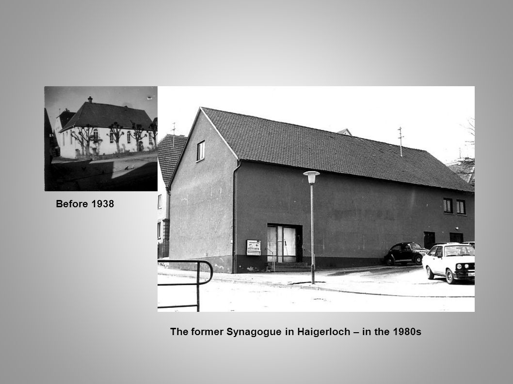 Before 1938 The former Synagogue in Haigerloch – in the 1980s