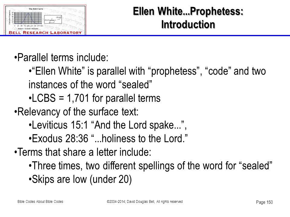 Ellen White...Prophetess:
