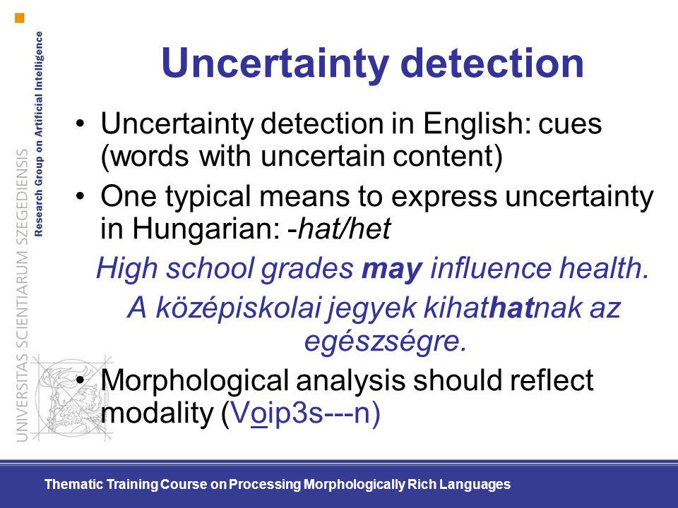 Uncertainty detection