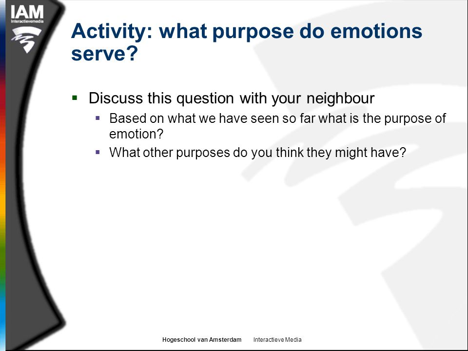 Activity: what purpose do emotions serve