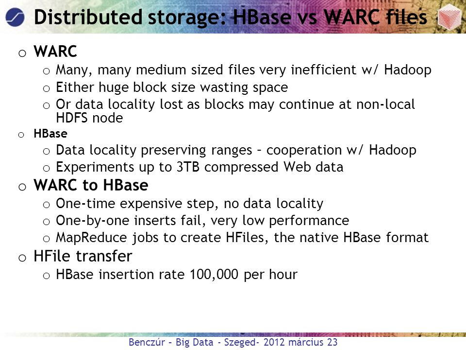 Distributed storage: HBase vs WARC files