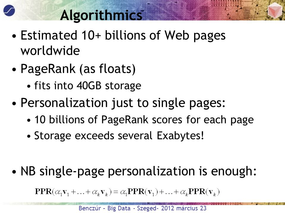 Algorithmics Estimated 10+ billions of Web pages worldwide