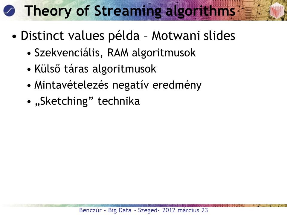Theory of Streaming algorithms
