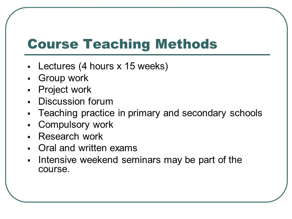 Course Teaching Methods
