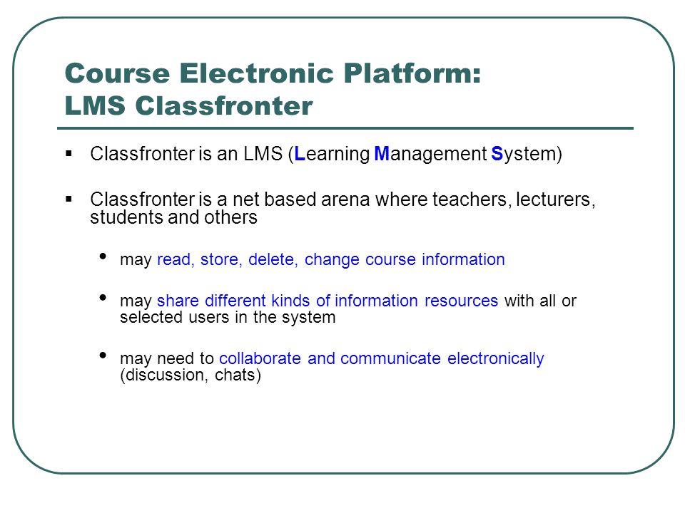 Course Electronic Platform: LMS Classfronter