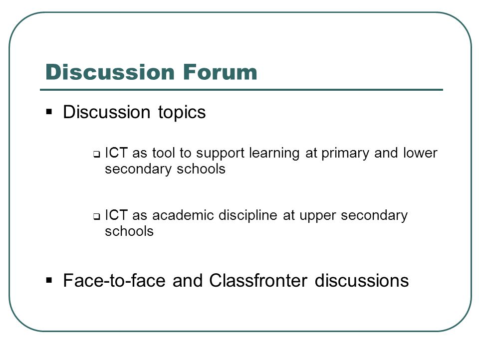 Discussion Forum Discussion topics
