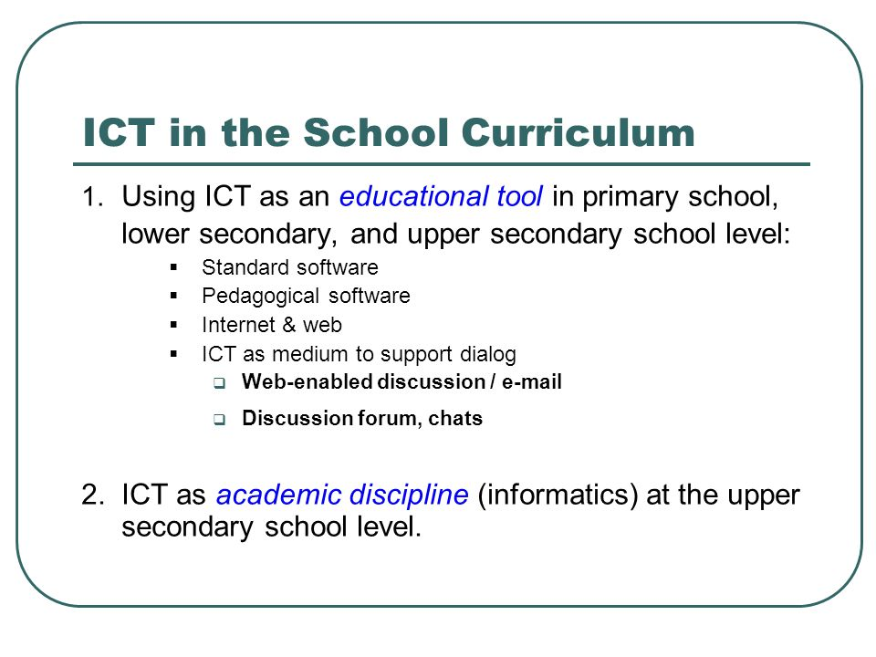 ICT in the School Curriculum