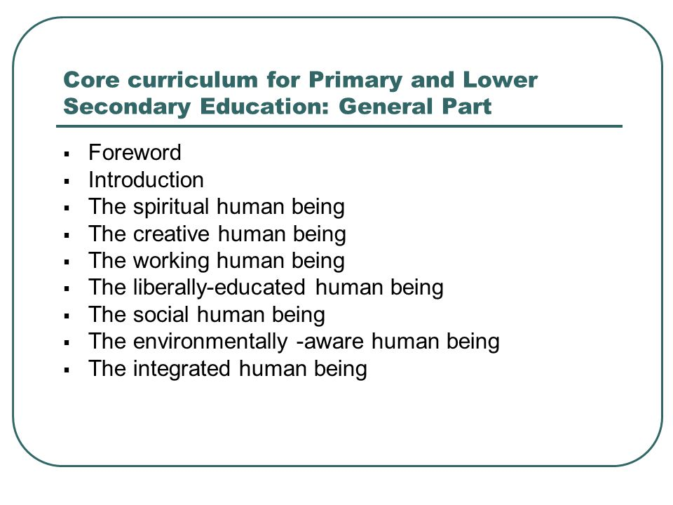 Core curriculum for Primary and Lower Secondary Education: General Part