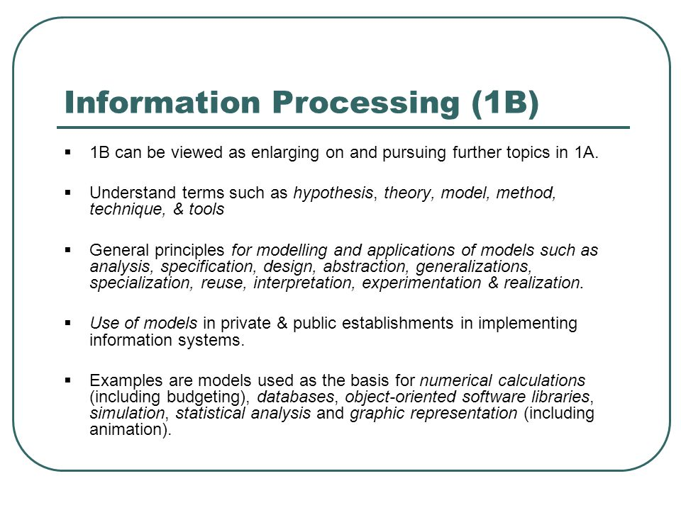 Information Processing (1B)