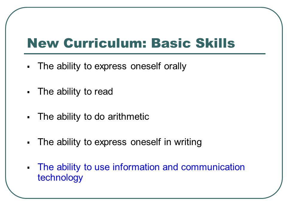 New Curriculum: Basic Skills