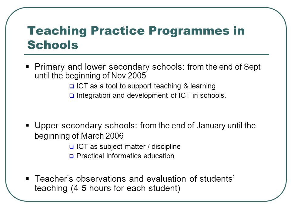 Teaching Practice Programmes in Schools