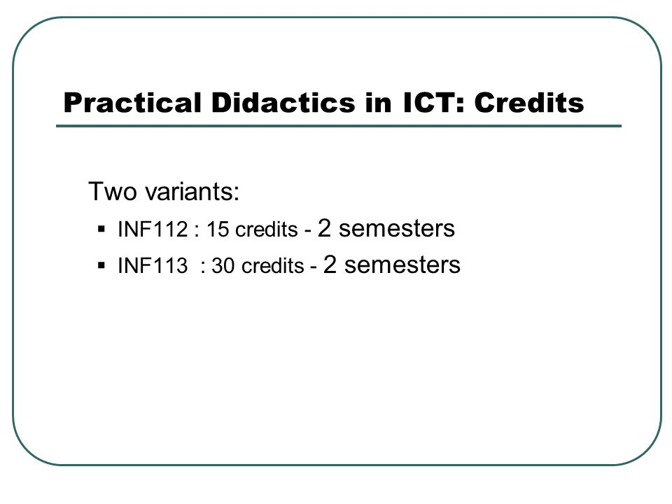 Practical Didactics in ICT: Credits