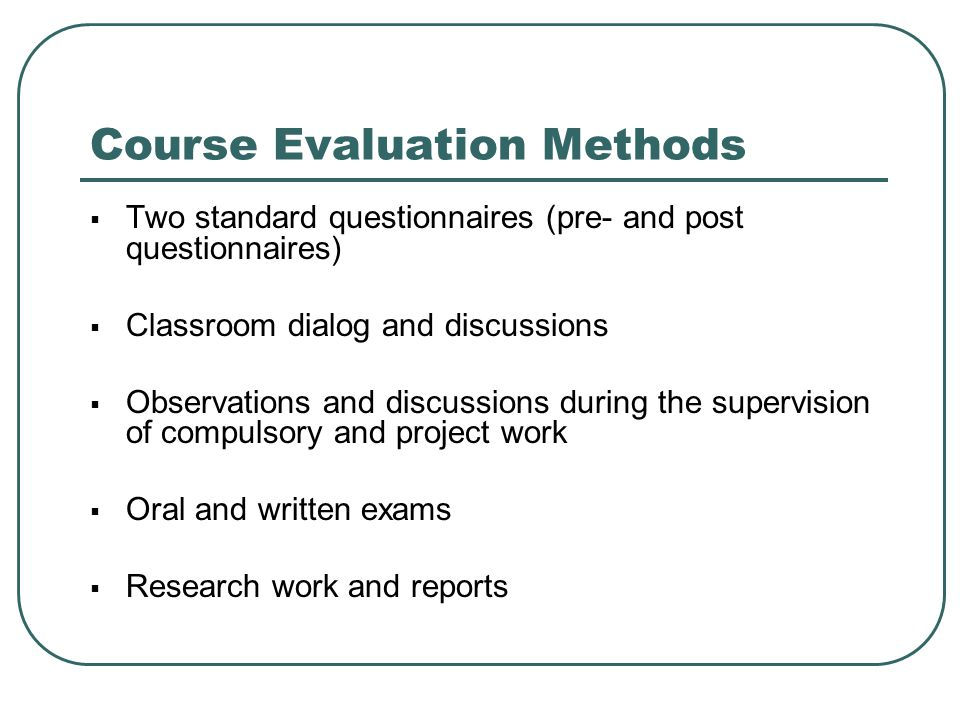 Course Evaluation Methods