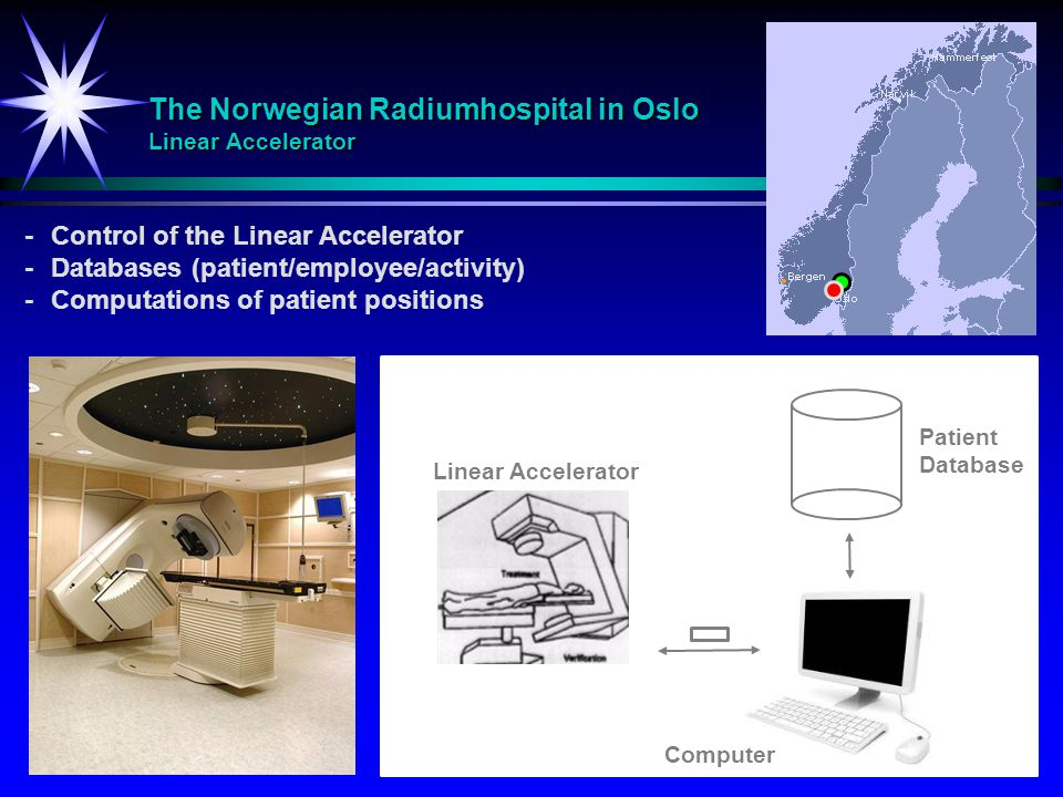 The Norwegian Radiumhospital in Oslo Linear Accelerator