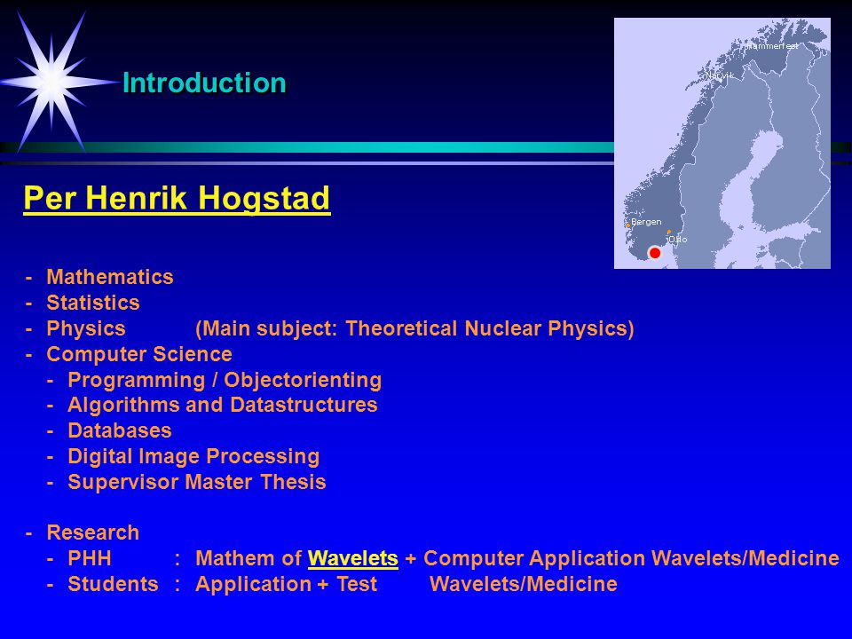 Per Henrik Hogstad Introduction - Mathematics - Statistics
