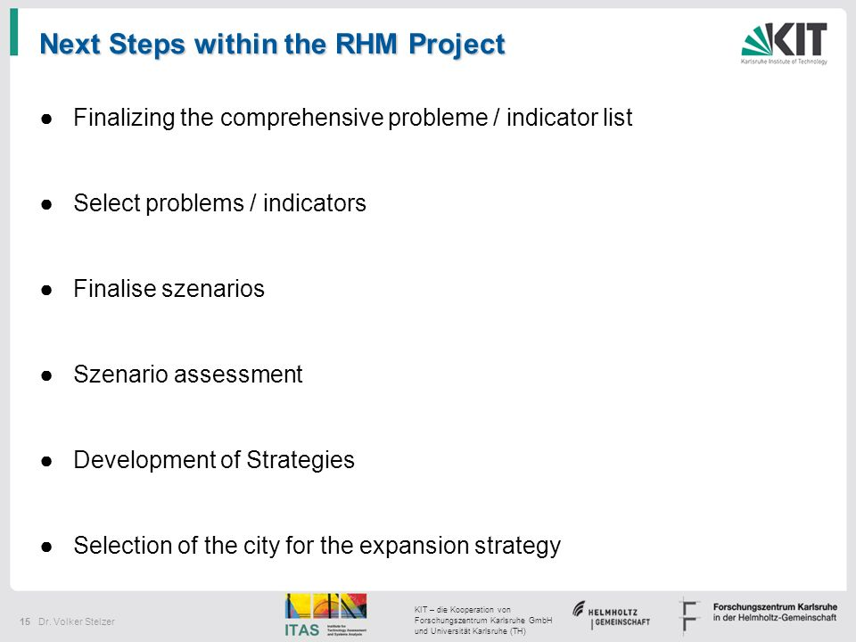 Next Steps within the RHM Project