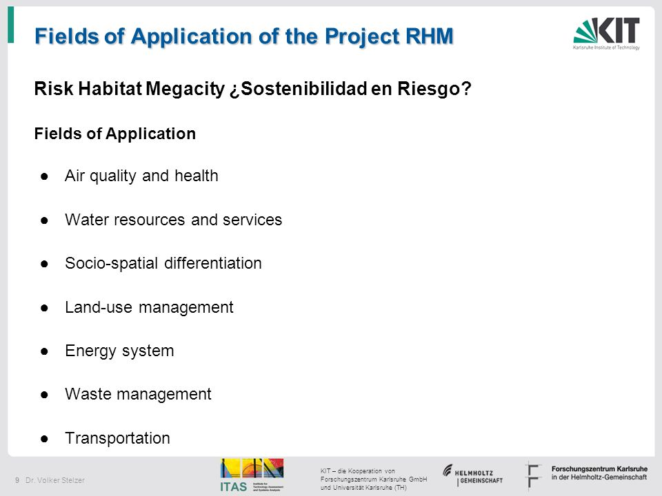 Fields of Application of the Project RHM