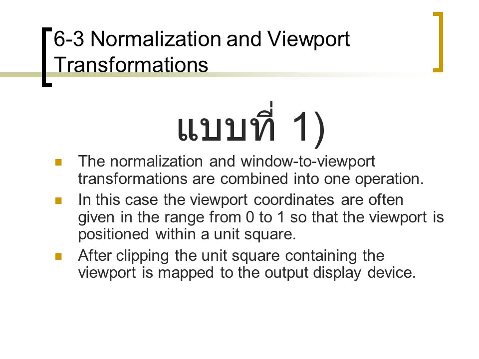 6-3 Normalization and Viewport Transformations