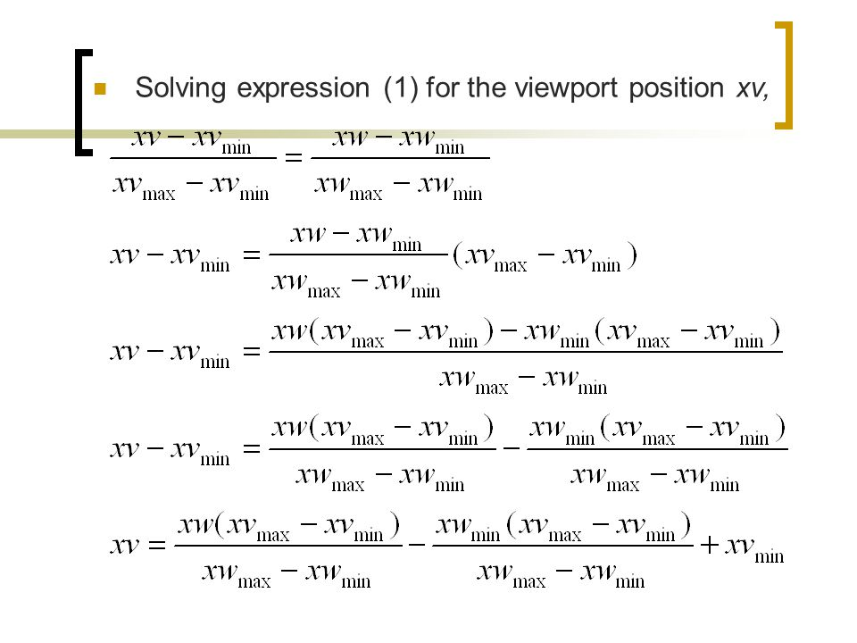 Solving expression (1) for the viewport position xv,