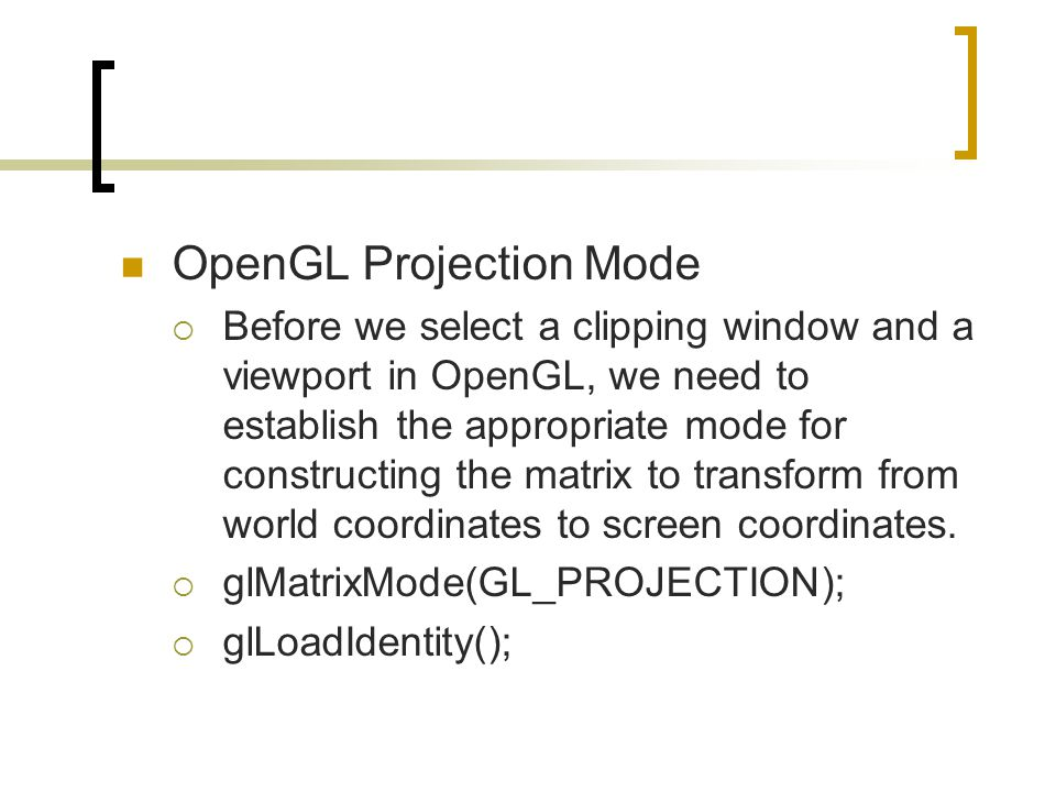 OpenGL Projection Mode