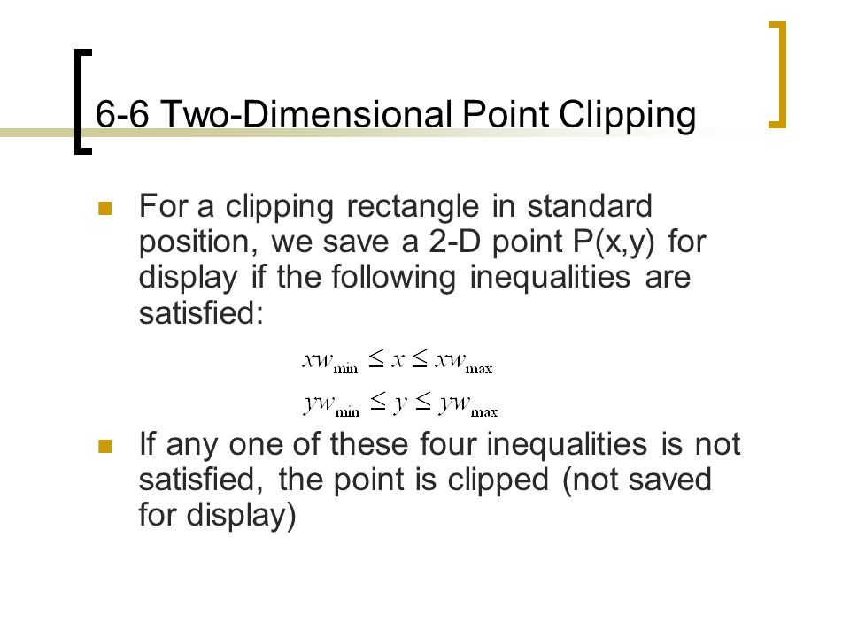 6-6 Two-Dimensional Point Clipping