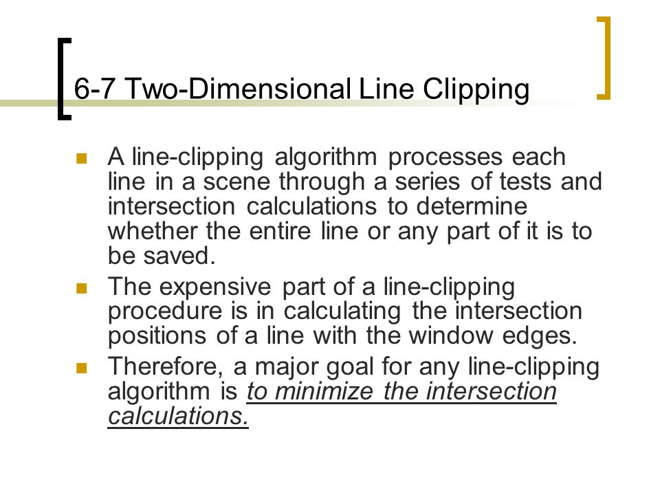 6-7 Two-Dimensional Line Clipping