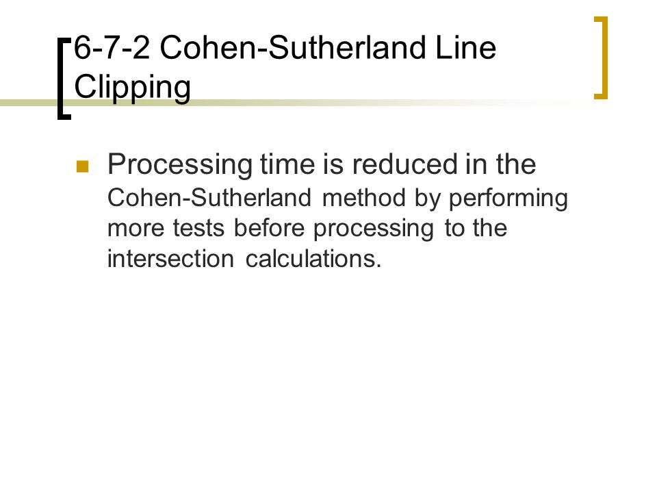 6-7-2 Cohen-Sutherland Line Clipping