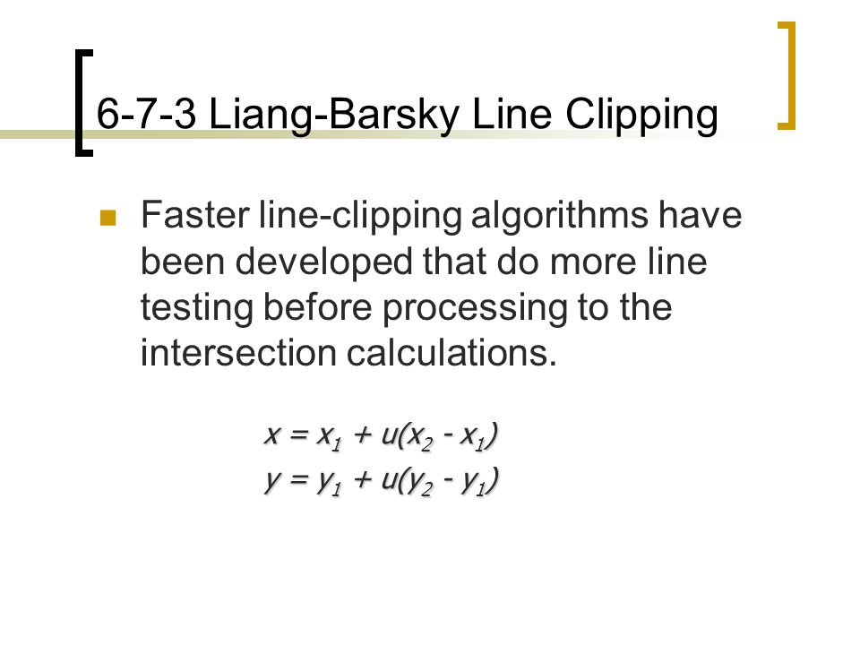 6-7-3 Liang-Barsky Line Clipping