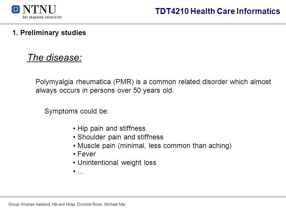 The disease: 1. Preliminary studies