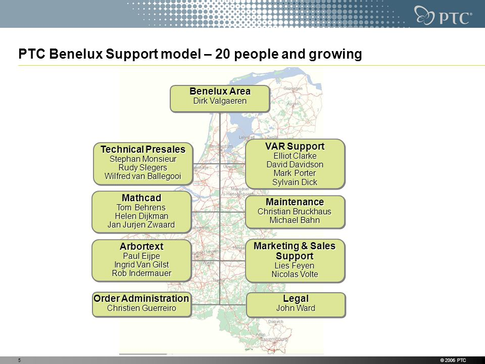 PTC Benelux Support model – 20 people and growing