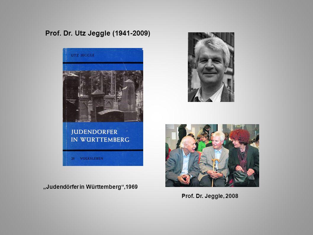 """Prof. Dr. Utz Jeggle (1941-2009) """"Judendörfer in Württemberg ,1969"""