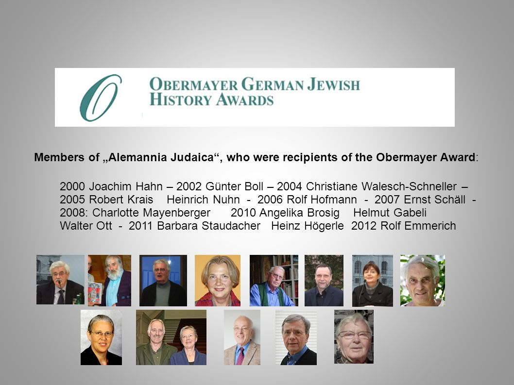 """Members of """"Alemannia Judaica , who were recipients of the Obermayer Award:"""